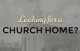 Looking for a church home?
